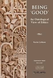 Being 'Good': An Ontological View of Ethics